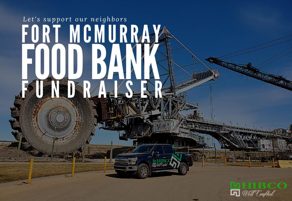 Fundraiser Fort McMurray Food Bank Hibco Construction